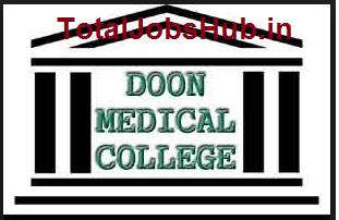 doon medical college dehradun recruitment