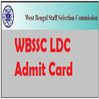 WBSSC LDC Admit Card 2018 LDA Assistant Clerk Exam Hall Ticket