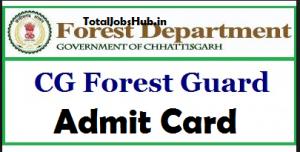 Chhattisgarh Forest Guard Admit Card
