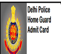 Delhi Police Home Guard Admit Card