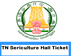 TN Sericulture Admit Card