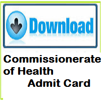 Commissionerate of Health Admit Card