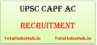upsc capf ac recruitment
