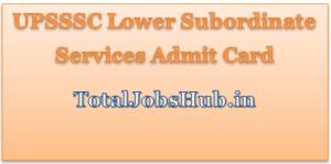 upsssc-lower-subordinate-services-admit-card