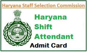 HSSC Shift Attendant Admit Card
