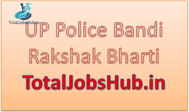 up police bandi rakshak recruitment