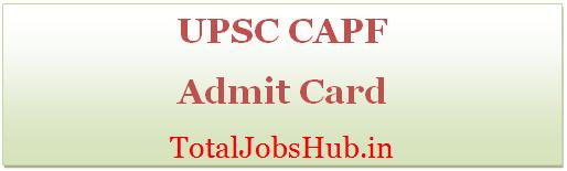 upsc capf admit card