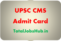 UPSC CMS Admit Card
