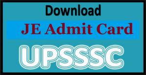upsssc je admit card