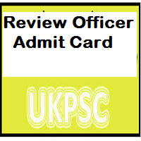 ukpsc review officer admit card