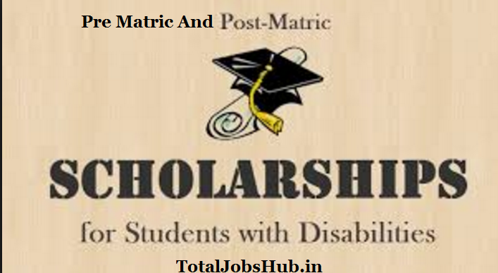 pre matric post matric scholarship for disabled students