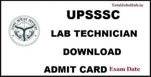 upsssc lab technician admit card