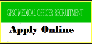 gpsc medical officer recruitment