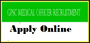 gpsc medical officer recruitment