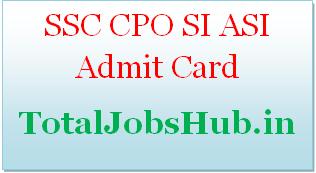 ssc cpo SI ASI admit card