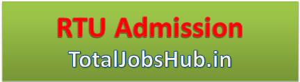 RTU Admission 2019 Application Form B.Tech M.Tech MBA PhD