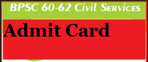bpsc 60 62 cce admit card