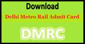 dmrc-admit-card