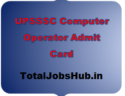 UPSSSC Computer Operator Admit Card 2017 Exam Date