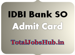 IDBI Bank SO Admit Card 2019 DGM, AGM, Manager Call Letter