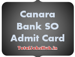Canara Bank Specialist Officer Admit Card