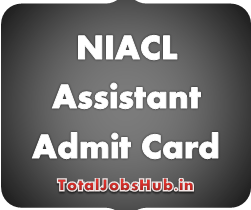 NIACL Assistant Admit Card 2018 Assistant Mains Exam Call Letter