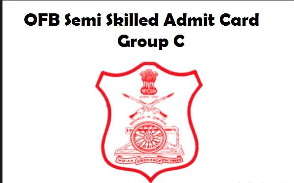 OFB Semi Skilled Admit Card