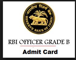 RBI Grade B Officer Admit Card