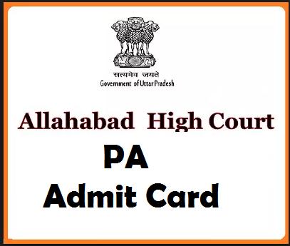 Allahabad High Court PA Admit Card