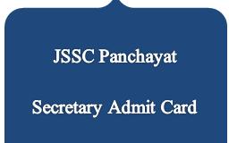 jssc panchayat secretary admit card