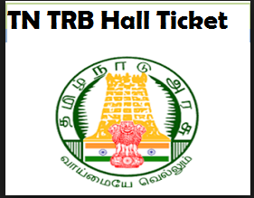 TN TRB Polytechnic Lecturer Hall Ticket