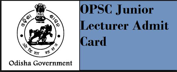 OPSC Junior Lecturer Admit Card