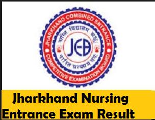 Jharkhand Nursing Entrance Exam Result