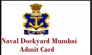 naval dockyard mumbai admit card