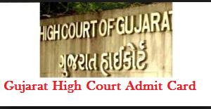 Gujarat High Court Stenographer Admit Card