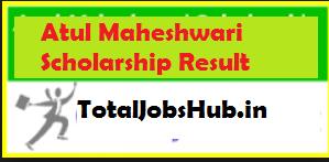 atul maheshwari scholarship result