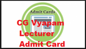 cg vyapam lecturer admit card