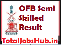 ofb semi skilled result
