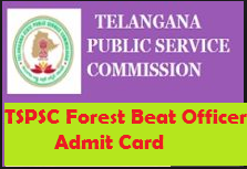 tspsc forest beat officer admit card