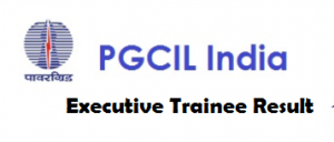 pgcil executive trainee result
