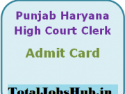 Punjab and Haryana High Court Admit Card
