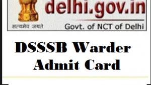 dsssb warder admit card