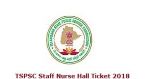 TSPSC Staff Nurse Hall Ticket 2018