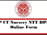 UP CT Nursery NTT DPEd online form