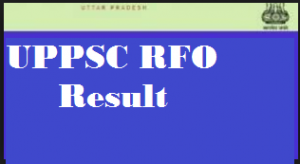 UPPSC Range Forest Officer Result