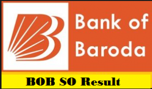 Bank of Baroda SO Result