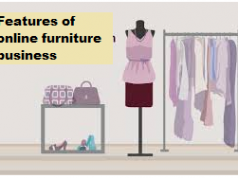 Features of online furniture business