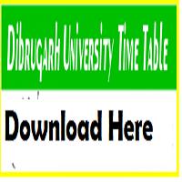 Dibrugarh University Routine