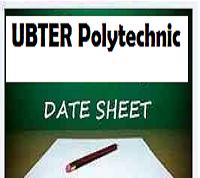 UBTER polytechnic Date Sheet