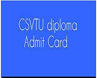 csvtu diploma admit card
